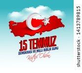 15 july day turkey. translation ...   Shutterstock .eps vector #1413789815
