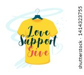 love  support  give vector... | Shutterstock .eps vector #1414323755