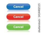 simple modern cancel buttons... | Shutterstock .eps vector #1414402115