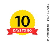 number 10 of days to go....