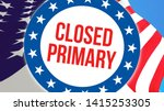 closed primary election on a...   Shutterstock . vector #1415253305