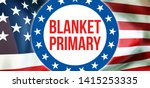 blanket primary election on a...   Shutterstock . vector #1415253335
