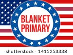 blanket primary election on a...   Shutterstock . vector #1415253338