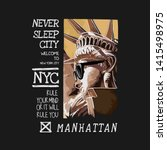 nyc slogan with liberty statue... | Shutterstock .eps vector #1415498975