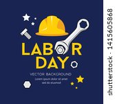 happy labor day message vector  ... | Shutterstock .eps vector #1415605868