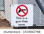A Gun Free Zone Signpost On A...