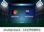 Afghanistan Vs New Zealand...