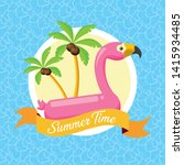 summer time flamingo float... | Shutterstock .eps vector #1415934485