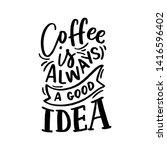 hand drawn lettering phrase... | Shutterstock .eps vector #1416596402