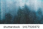 Raindrops On A Window. Rainy...