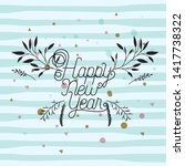 happy new year calligraphy card ... | Shutterstock .eps vector #1417738322