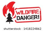 red grunge wildfire danger... | Shutterstock .eps vector #1418224862