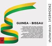 waving flag of guinea   bissau... | Shutterstock .eps vector #1418442062