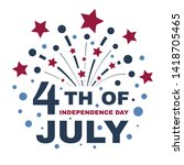 happy fourth of july.... | Shutterstock .eps vector #1418705465