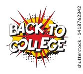 phrase 'back to college' in... | Shutterstock .eps vector #1418762342
