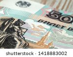 fragment of fifty ruble notes...   Shutterstock . vector #1418883002