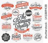 set of vintage premium quality... | Shutterstock .eps vector #141889438