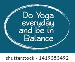 do yoga every day and be in...   Shutterstock .eps vector #1419353492