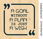 a goal without a plan is just a ...   Shutterstock .eps vector #1419363965