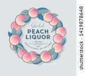 peaches liquor label with fruit ... | Shutterstock .eps vector #1419878648