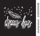 dream without fear.... | Shutterstock .eps vector #1420034438