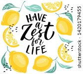 have a zest for life  ... | Shutterstock .eps vector #1420179455