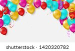 colorful balloons  confetti... | Shutterstock .eps vector #1420320782