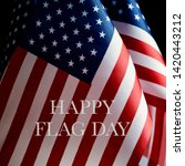 closeup of some american flags...   Shutterstock . vector #1420443212