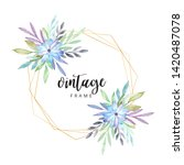 watercolor floral frame with... | Shutterstock . vector #1420487078