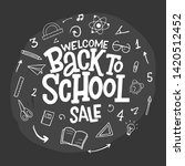 welcome back to school sale...   Shutterstock .eps vector #1420512452