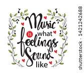 music is what feelings sound... | Shutterstock .eps vector #1421242688