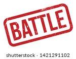 battle rubber stamp. red battle ... | Shutterstock .eps vector #1421291102