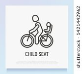 child seat for bike thin line... | Shutterstock .eps vector #1421442962
