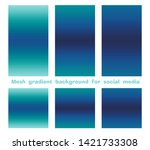set of trendy gradient mesh... | Shutterstock .eps vector #1421733308