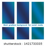 set of trendy gradient mesh... | Shutterstock .eps vector #1421733335