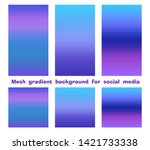 set of trendy gradient mesh... | Shutterstock .eps vector #1421733338