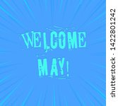 text sign showing welcome may....   Shutterstock . vector #1422801242