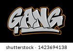 graffiti gray inscription gang... | Shutterstock .eps vector #1423694138