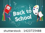 back to school with school... | Shutterstock .eps vector #1423725488