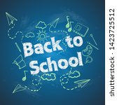 back to school with school... | Shutterstock .eps vector #1423725512