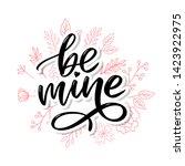 be mine. handwritten lettering. ... | Shutterstock .eps vector #1423922975
