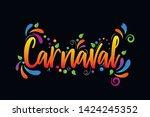 carnaval  vector lettering... | Shutterstock .eps vector #1424245352