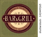 bar   grill label. grunge style | Shutterstock .eps vector #142449265