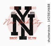ny city typography for slogan t ... | Shutterstock .eps vector #1425814688