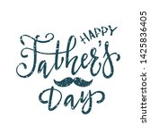 happy father's day greeting... | Shutterstock . vector #1425836405