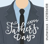 happy fathers day greeting card.... | Shutterstock . vector #1425836408