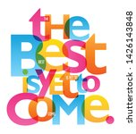 the best is yet to come ... | Shutterstock .eps vector #1426143848