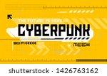 cyber punk modern user... | Shutterstock .eps vector #1426763162