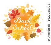 hand drawn autumn back to... | Shutterstock .eps vector #1427086778