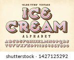 an old time alphabet ideal for... | Shutterstock .eps vector #1427125292